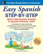 Easy Spanish Step-By-Step ebook by Barbara Bregstein