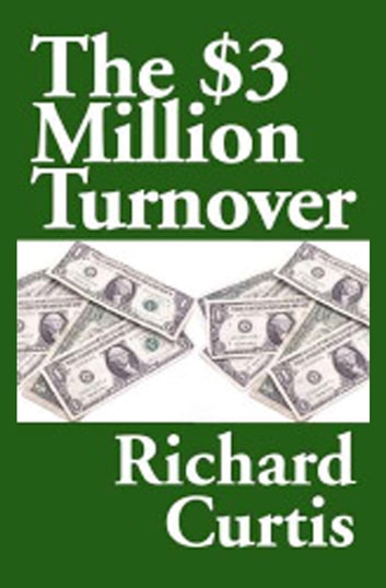 The 3 Million Turnover Ebook By Richard Curtis 9781497608504