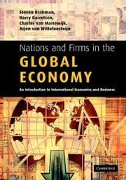 Nations and Firms in the Global Economy ebook by Brakman, Steven
