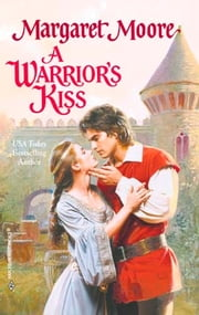 A Warrior's Kiss ebook by Margaret Moore