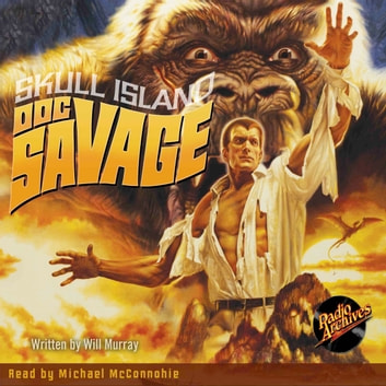 Doc Savage - Skull Island audiobook by Kenneth Robeson