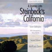 A Journey Into Steinbeck's California ebook by Shillinglaw, Susan
