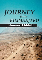 Journey from Kilimanjaro ebook by Hoover Liddell