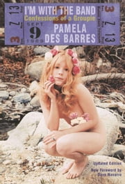 I'm with the Band: Confessions of a Groupie ebook by Des Barres, Pamela