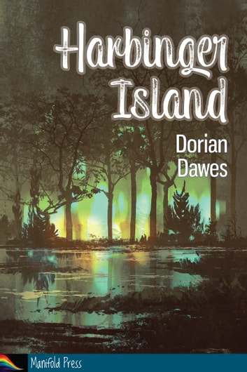 Harbinger Island ebook by Dorian Dawes