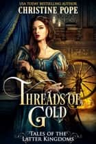 Threads of Gold ebook by