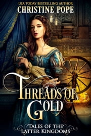 Threads of Gold ebook by Christine Pope