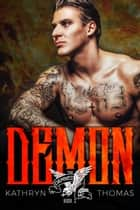 Demon - The Damned MC, #2 ebook by Kathryn Thomas