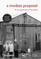 A Modest Proposal - For the Agreement of the People ebook by Angus Reid