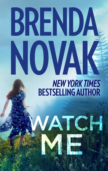Watch Me ebook by Brenda Novak