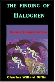 The Finding of Haldgren ebook by Charles Willard Diffin