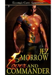 Lover and Commander ebook by Jez Morrow