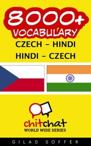 8000+ Vocabulary Czech - Hindi ebook by Gilad Soffer