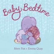 Baby Bedtime ebook by Mem Fox,Emma Quay
