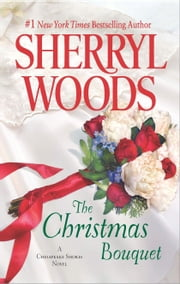 The Christmas Bouquet ebook by Sherryl Woods