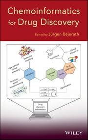 Chemoinformatics for Drug Discovery ebook by Jürgen Bajorath