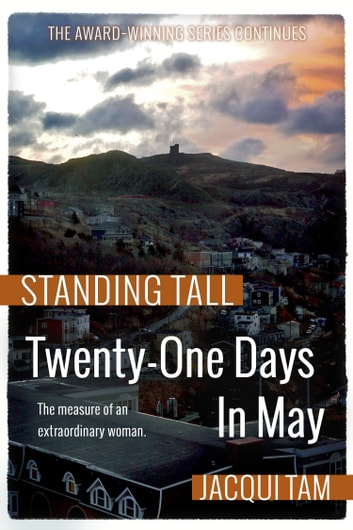 Twenty-One Days in May - Standing Tall, Book Two ebook by Jacqui Tam