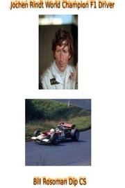 Jochen Rindt World Champion F1 Driver ebook by Bill Rosoman