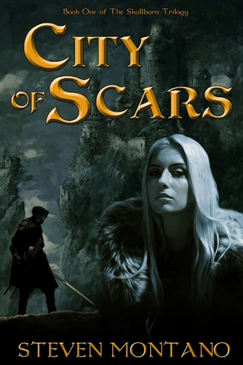 City of Scars ebook by Steven Montano