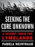 Seeking the Cure Unknown ebook by Pamela Weintraub