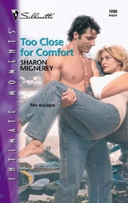 Too Close for Comfort ebook by Sharon Mignerey