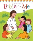 The Lion Bible for Me ebook by Christina Goodings, Emily Bolam