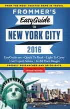 Frommer's EasyGuide to New York City 2016 ebook by Pauline Frommer