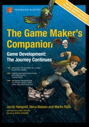 The Game Maker's Companion ebook by Jacob Habgood,Nana  Nielsen ,Kevin  Crossley,Martin Rijks