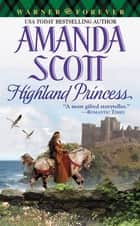 Highland Princess ebook by Amanda Scott