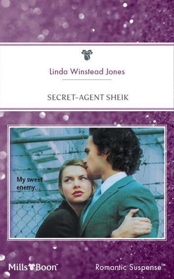 Secret-Agent Sheik ebook by Linda Winstead Winstead Jones