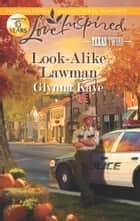 Look-Alike Lawman ebook by Glynna Kaye