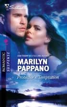 Protector's Temptation ebook by Marilyn Pappano