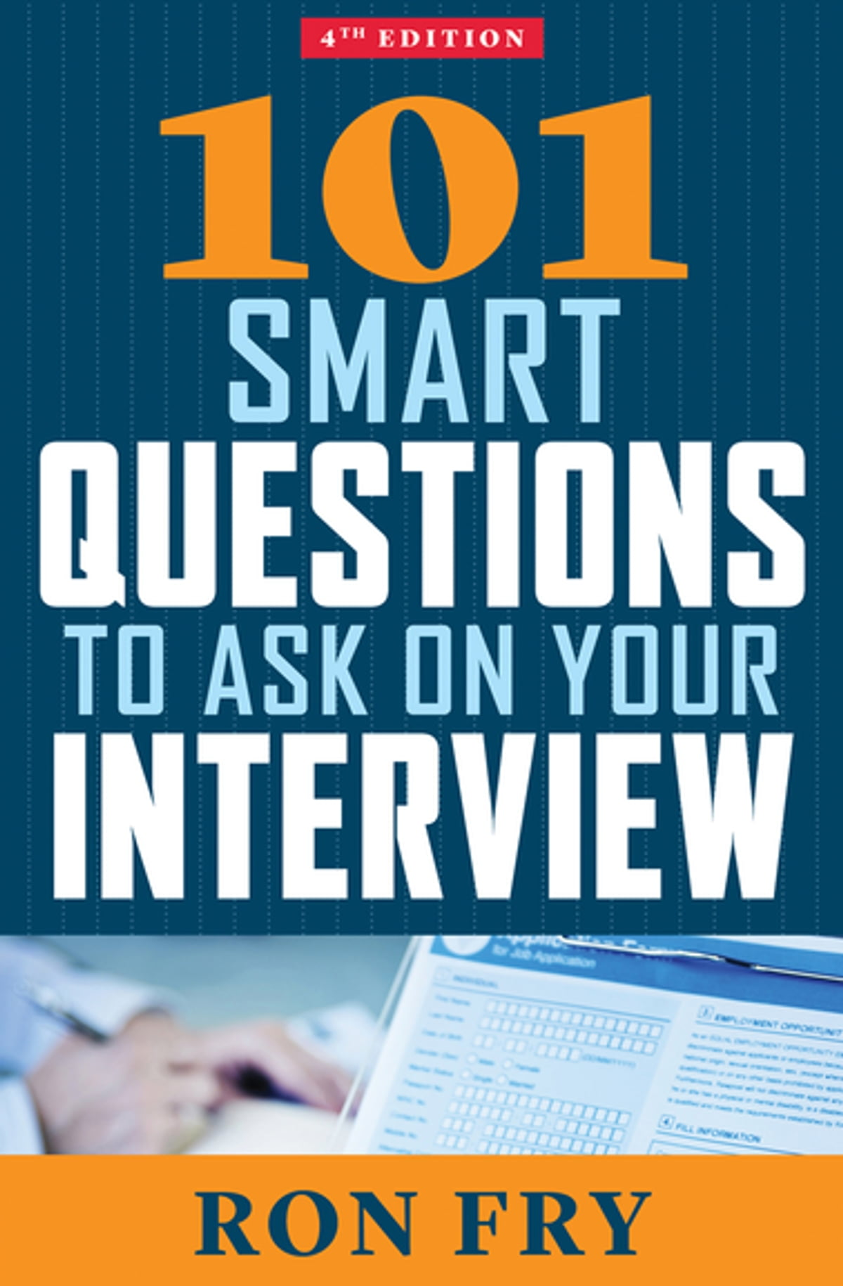 101 Smart Questions to Ask on Your Interview eBook by Ron Fry -  9781504055208 | Rakuten Kobo