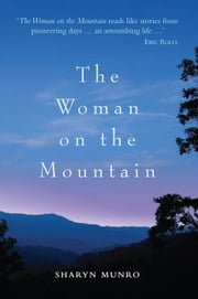 The Woman on the Mountain ebook by Sharyn Munro