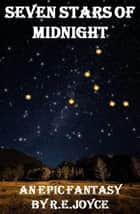 Seven Stars of Midnight ebook by