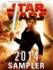 Star Wars 2014 Sampler ebook by John Jackson Miller,James Luceno,Kevin Hearne,Paul S. Kemp