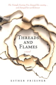 Threads and Flames ebook by Esther Friesner