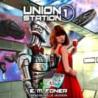 Date Night on Union Station audiobook by