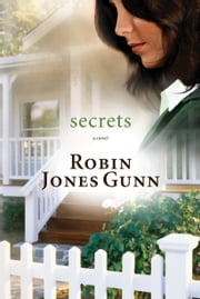 Secrets - Book 1 in the Glenbrooke Series ebook by Robin Jones Gunn