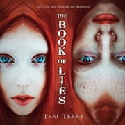 The Book of Lies audiobook by Teri Terry, Colleen Prendergast
