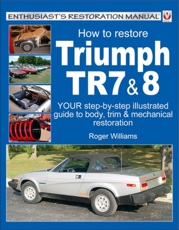 How To Restore Triumph TR7 & 8 ebook by Roger Williams