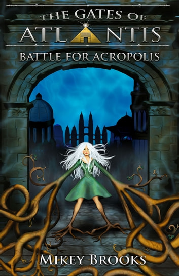 Battle for Acropolis ebook by Mikey Brooks