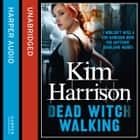Dead Witch Walking (Rachel Morgan / The Hollows, Book 1) audiobook by Kim Harrison