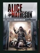 Alice Matheson T05 - Les Obsessions de Sam Gibbs ebook by Lucio Leoni