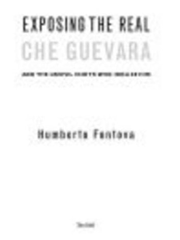 Exposing the Real Che Guevara - And the Useful Idiots Who Idolize Him ebook by Humberto Fontova