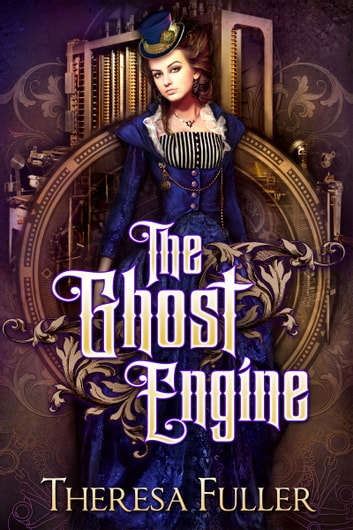 The Ghost Engine ekitaplar by Theresa Fuller