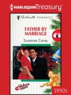 Father by Marriage ebook by Suzanne Carey