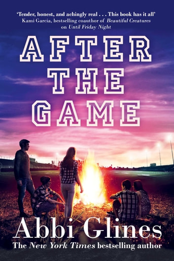 After the Game ebook by Abbi Glines
