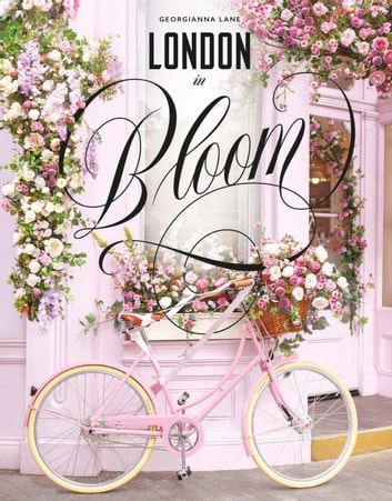 London in Bloom ebook by Georgianna Lane