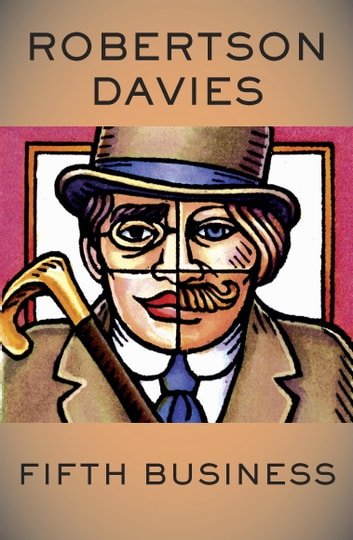 the importance of canadian history in the novel fifth business by robertson davies Robertson davies is a well known canadian author and has made a great contribution to canadian literature he is most famous for creating the deptford trilogy, which consists of fifth business.
